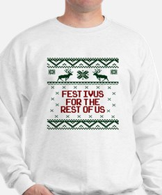 Festivus for the Rest of Us Sweatshirt