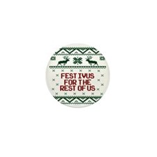 Festivus for the Rest of Us Mini Button