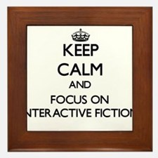 Keep calm and focus on Interactive Fiction Framed