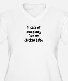Feed me Chicken Salad T-Shirt