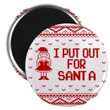 I Put Out For Santa Funny Ugly Christmas Sw Magnet