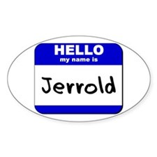 hello my name is jerrold Oval Decal
