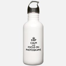 Keep calm and focus on Photographs Water Bottle