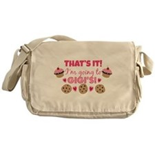 That's it! I'm going to Gigi's! Messenger Bag