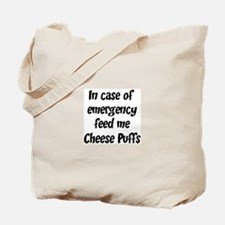 Feed me Cheese Puffs Tote Bag