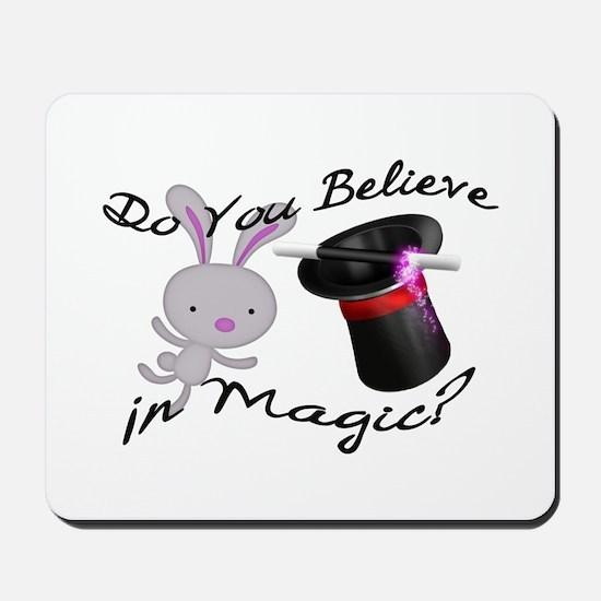 Do You Believe In Magic Top Hat & Rabbit Mousepad