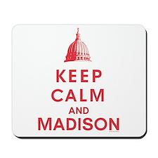 Keep Calm And Madison Mousepad