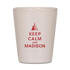 Keep Calm And Madison Shot Glass