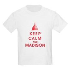 Keep Calm And Madison T-Shirt