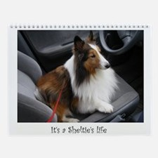 It's a Sheltie's Life Wall Calendar