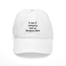 Feed me Sauvignon Blanc Baseball Cap