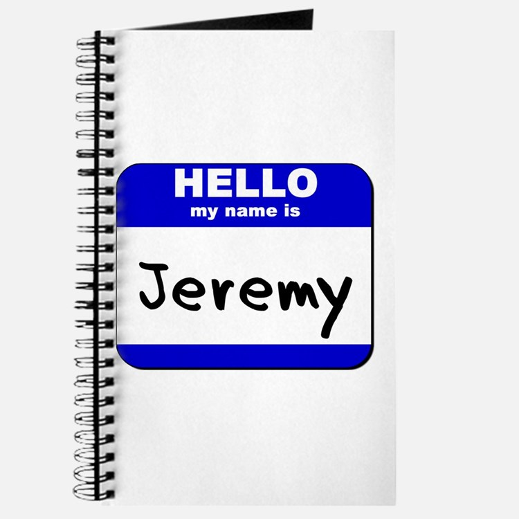 hello my name is jeremy Journal