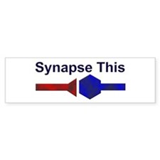 Synapse This Bumper Bumper Sticker