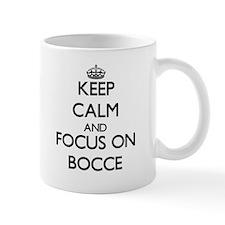 Keep calm and focus on Bocce Mugs