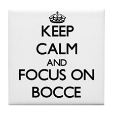 Keep calm and focus on Bocce Tile Coaster
