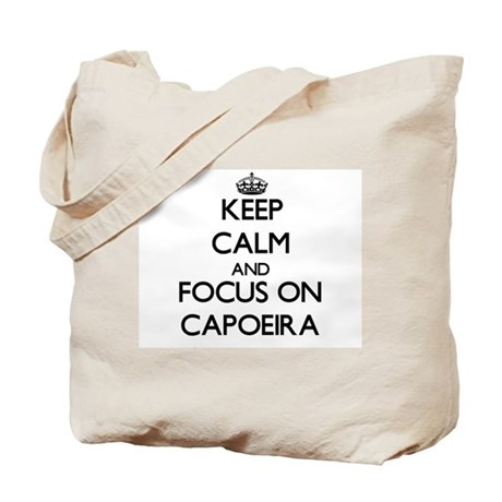 Keep calm and focus on Capoeira Tote Bag