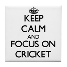 Keep calm and focus on Cricket Tile Coaster