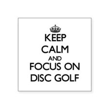 Keep calm and focus on Disc Golf Sticker