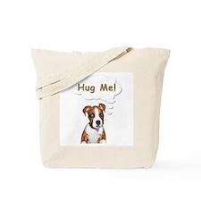 """""""Josie Wants A Hug!"""" Tote Bag"""