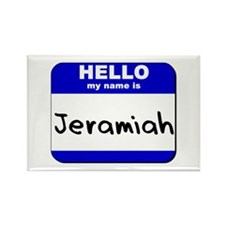 hello my name is jeramiah Rectangle Magnet
