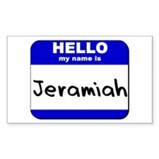 hello my name is jeramiah Rectangle Decal