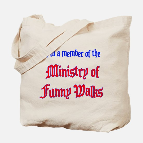 Ministry of Funny Walks Tote Bag