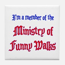 Ministry of Funny Walks Tile Coaster