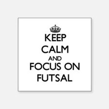 Keep calm and focus on Futsal Sticker