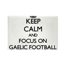 Keep calm and focus on Gaelic Football Magnets