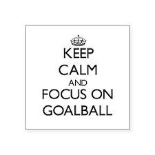 Keep calm and focus on Goalball Sticker
