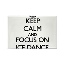 Keep calm and focus on Ice Dance Magnets