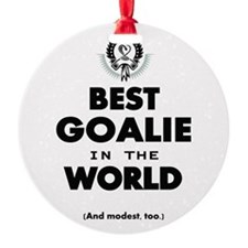 The Best in the World Best Goalie Ornament
