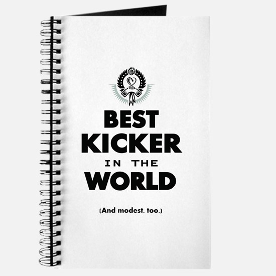 The Best in the World Best Kicker Journal