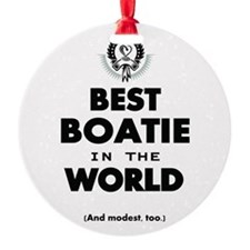 The Best in the World Best Boatie Ornament