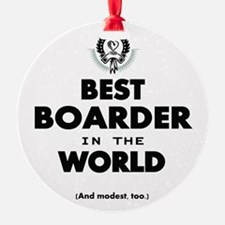 The Best in the World Best Boarder Ornament