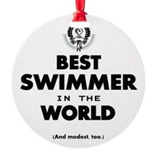 The Best in the World Best Swimmer Ornament