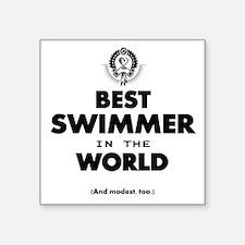 The Best in the World Best Swimmer Sticker