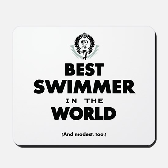 The Best in the World Best Swimmer Mousepad