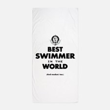 The Best in the World Best Swimmer Beach Towel