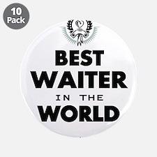 "The Best in the World Best Waiter 3.5"" Button (10"