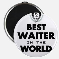 The Best in the World Best Waiter Magnets
