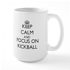 Keep calm and focus on Kickball Mugs