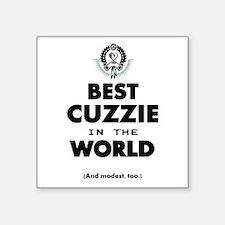 The Best in the World Best Cuzzie Sticker