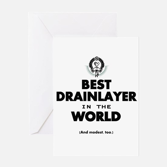 The Best in the World Best Drainlayer Greeting Car