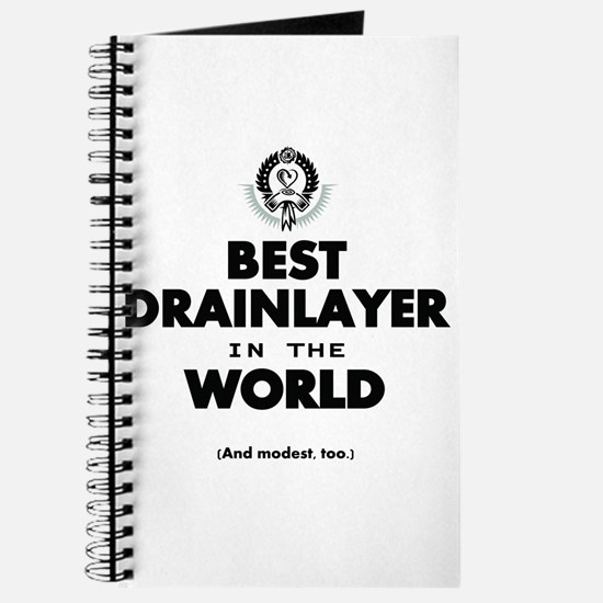 The Best in the World Best Drainlayer Journal