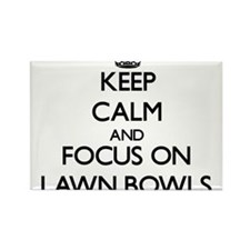 Keep calm and focus on Lawn Bowls Magnets