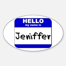 hello my name is jeniffer Oval Decal