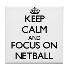 Keep calm and focus on Netball Tile Coaster