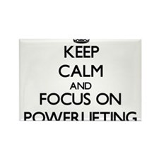 Keep calm and focus on Powerlifting Magnets