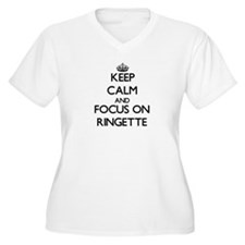Keep calm and focus on Ringette Plus Size T-Shirt